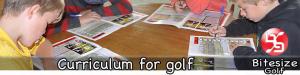 Bitesize curriculum for golf
